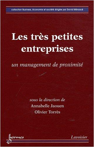 Les très petites entreprises : Un management de proximité par Annabelle Jaouen, Olivier Torrès