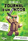 Journal d'un noob  - Minecraft par Kid