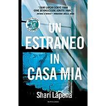 Un estraneo in casa mia (Italian Edition)
