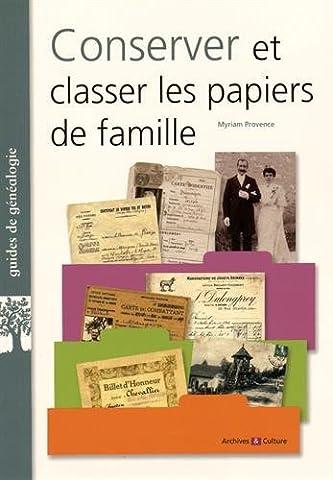 Genealogie Famille - Conserver et classer les papiers de