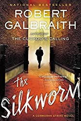 The Silkworm (A Cormoran Strike Novel) by Robert Galbraith (2015-06-02)