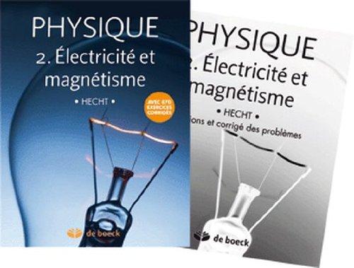 Physique 2.Electricité et Magnetisme - Manuel + Solutionnaire