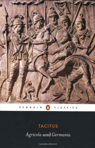 By Tacitus - Agricola and Germania (Penguin Classics)