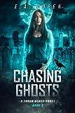 Chasing Ghosts: A Supernatural Thriller (Judah Black Novels Book 3)