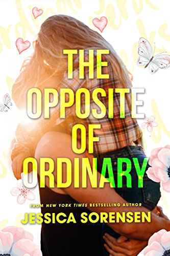 The Opposite of Ordinary (English Edition)