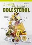 2 meses para rebajar el colesterol (Salud)