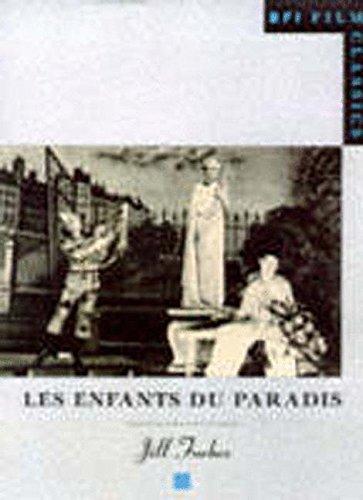 Enfants du Paradis (BFI Film Classics)