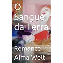 O Sangue da Terra: Romance (A Ara dos Pampas Livro 2) (Portuguese Edition)