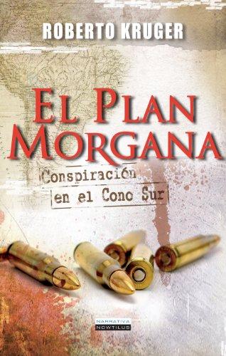 El plan Morgana por Roberto Kruger