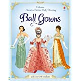 Historical Sticker Dolly Dressing: Ball Gowns