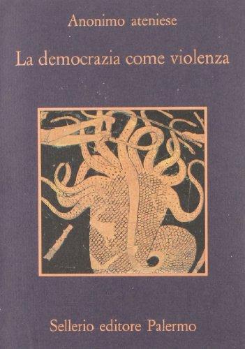 La democrazia come violenza