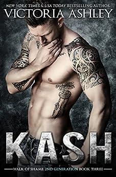 Kash (Walk of Shame 2nd Generation #3) by [Ashley, Victoria]