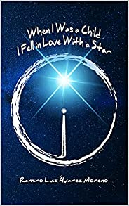 When I Was a Child I Fell in Love With a Star: An emocional space journey through 100 illustrated micro-poems