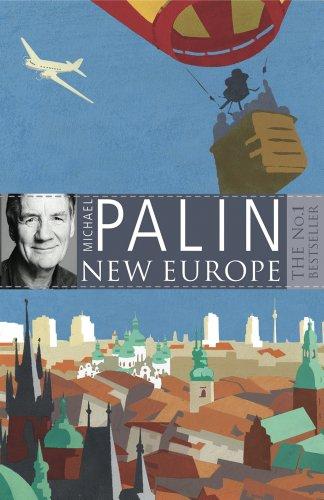 New Europe (English Edition) par Michael Palin
