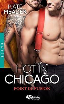 Point de fusion: Hot in Chicago, T1.5 par [Meader, Kate]