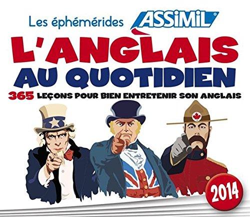 L'ANGLAIS AU QUOTIDIEN 365 leçons pour bien entretenir son Anglais (Ephéméride)