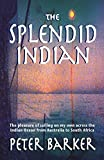The Splendid Indian: The pleasure of sailing on my own across the Indian Ocean from Australia to South Africa