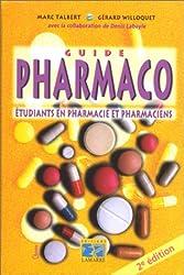 Guide pharmaco. Etudiants en pharma et pharmaciens