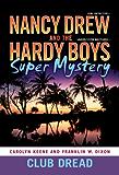 Club Dread (Nancy Drew/Hardy Boys)