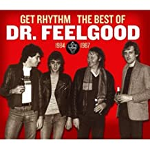 Get Rhythm: The Best Of Dr. Feelgood (2 CDs)