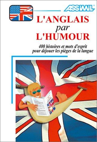 L'Anglais par l'humour (1 livre + coffret de 3 cassettes)