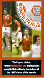 Manchester United: 70s Team Of The Decade [VHS]
