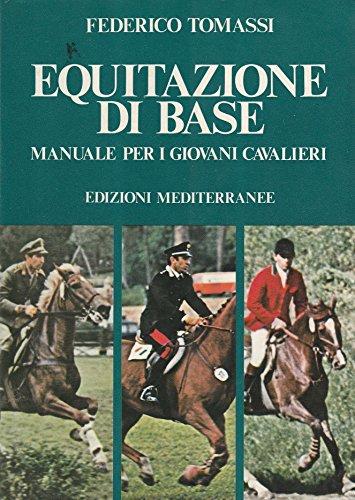 Equitazione di base Manuale per il giovani cavalieri - 1974 -