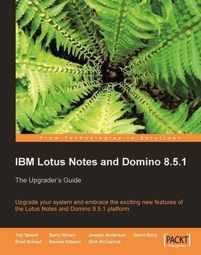 IBM Lotus Notes and Domino 8.5.1 by Speed, Tim, Rosen, Barry, Anderson, Joseph, Byrd, David, Sch (2010) Paperback