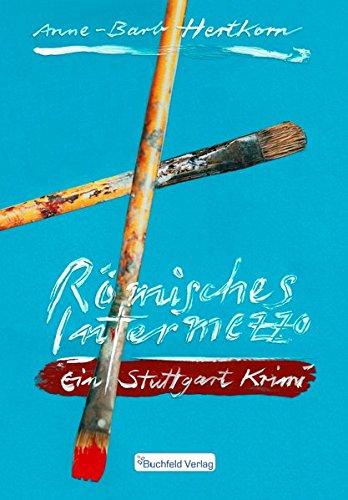 Römisches Intermezzo: Ein Stuttgarter Krimi
