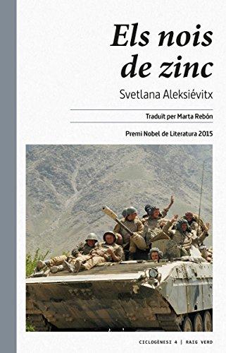 Els nois de zinc (Ciclogènesi Book 4) (Catalan Edition) por Svetlana Aleksiévitx