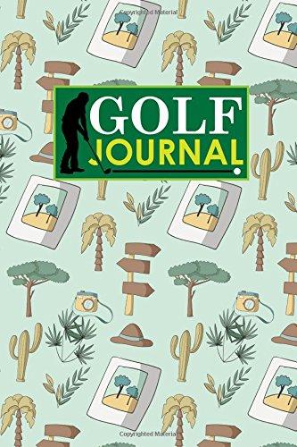 Golf Journal: Blank Golf Scorecards, Golf Record Log, Golf Course Notebook, Golf Yardage Book, Cute Safari Wild Animals Cover: Volume 46 (Golf Journals) por Rogue Plus Publishing