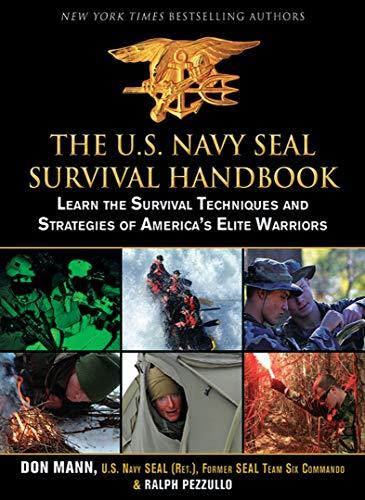 Buy The U S  Navy SEAL Survival Handbook: Learn the Survival