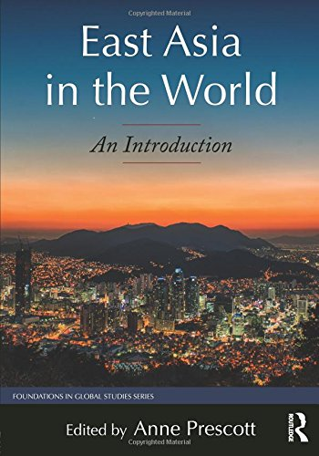East Asia in the World: An Introduction (Foundations in Global Studies)
