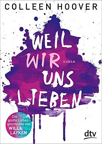 Buchseite und Rezensionen zu 'Weil wir uns lieben: Roman (dtv junior)' von Colleen Hoover