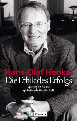 die-ethik-des-erfolges-spielregeln-fur-die-globalisierte-gesellschaft