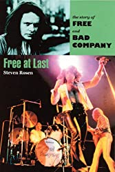 Free at Last: The Story of Free and Bad Company