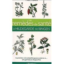 Remèdes de santé de Hildegarde de Bingen