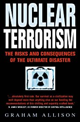 Nuclear Terrorism: The Risks and Consequences of the Ultimate Disaster