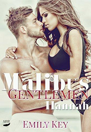 Hannah (Malibus Gentlemen 1) von [Key, Emily]