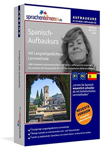 Spanisch-Aufbaukurs: Lernstufen B1+B2. Lernsoftware auf CD-ROM + MP3-Audio-CD für Windows/Linux/Mac...
