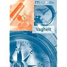 Vagheit (map-mentis anthologien philosophie)