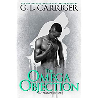 The Omega Objection: The San Andreas Shifters (English Edition)