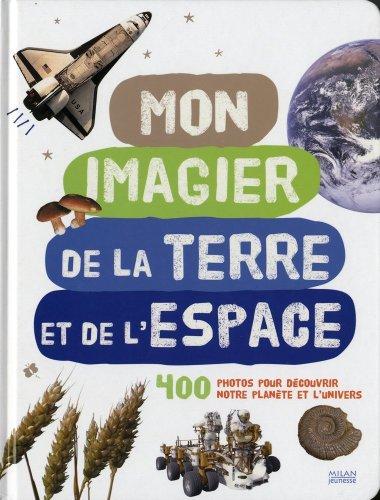 Mon imagier de la terre et de l'espace