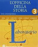 L'officina Della Storia. Con Laboratorio. Per La Scuola Media: 3