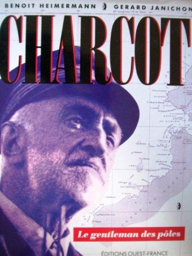 Charcot, le gentleman des pôles