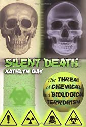 Silent Death:Biological And Ch