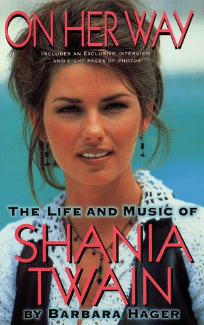 On her way: the life and music of shania twain