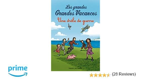 Les Grandes Grandes Vacances, Tome 01: Une Drôle De Guerre: Amazon.fr:  Emile Bravo, Michel Leydier: Livres