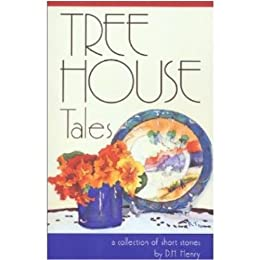 Tree House Tales (English Edition) di [Henry, DH]