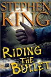 Riding the Bullet (English Edition)